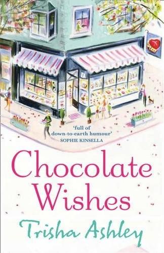 Trisha Ashley Chocolate Wishes
