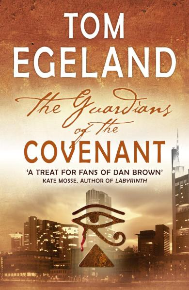 Tom Egeland The Guardians of the Covenant