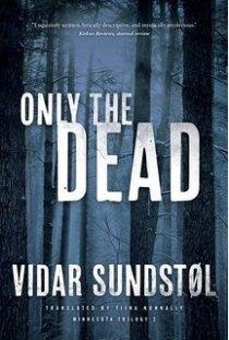Vidar Sundstøl Only the dead