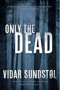 Vidar Sundstøl Only the dead